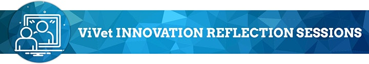 ViVet Innovation Reflection Session: Innovative technology and learning image