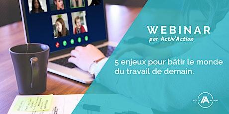Webinar | 5 enjeux pour bâtir le monde du travail de demain billets