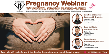 Pregnancy Webinar VIII by Super Parents Singapore tickets