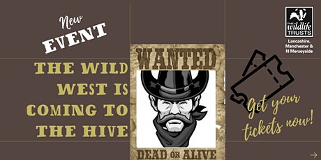 The Wild West - Saturday May 22nd tickets