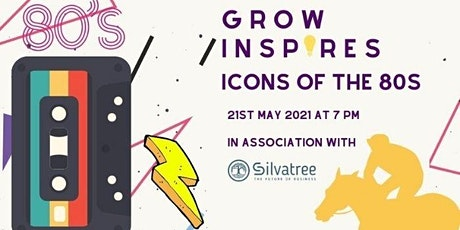 Grow Inspires (Icons of the 80's Evening) Virtual Race Night tickets