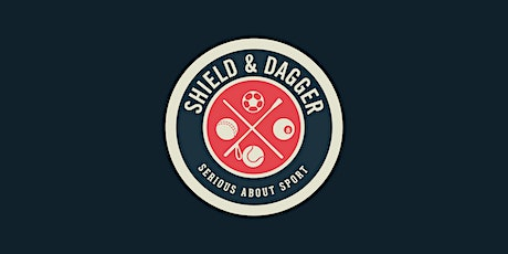 Shield & Dagger VIP Re-opening | 11am - 2pm tickets