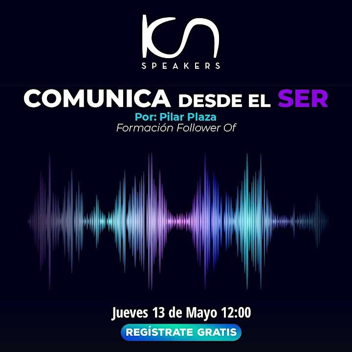 """Imagen de KCN SPEAKERS """"Comunica desde el Ser"""" 13May"""