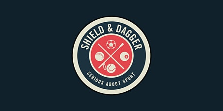 Shield & Dagger VIP Re-opening | 3pm - 6pm tickets
