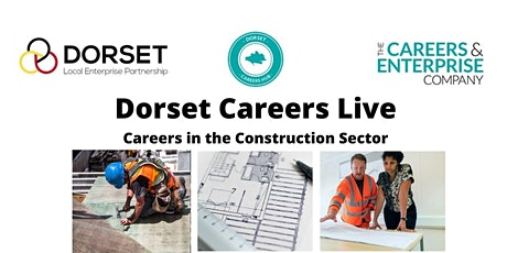 Dorset Careers Live - Careers in Construction tickets