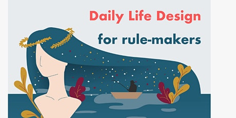 Life Design for Rule-Makers tickets