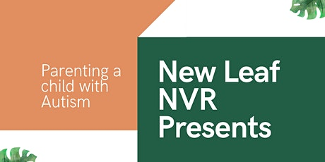Parenting Children with ASD using Non Violent Resistance (NVR) tickets
