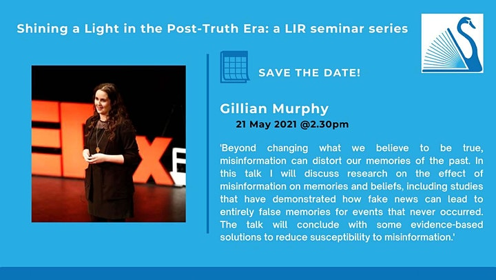 Shining a Light in the Post Truth Era - Session 4 with Dr. Gillian Murphy image