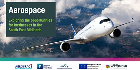 Aerospace: Exploring opportunities for businesses in South East Midlands tickets