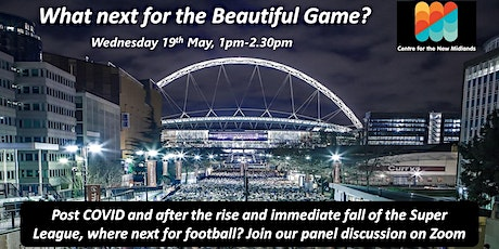 What next for the Beautiful Game? tickets