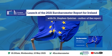 Launch of the 2021 Eurobarometer Report for Ireland tickets