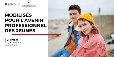 E-Job Dating Lyon : décrochez un emploi billets