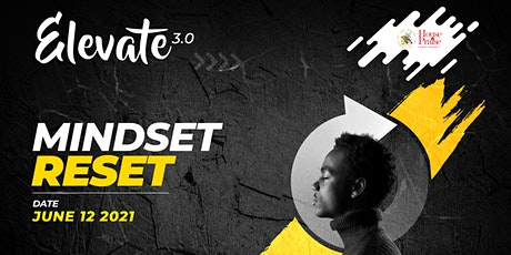 Elevate 2021 - Mindset Reset tickets