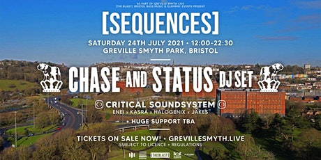 Sequences present: Chase & Status dj set + huge support tickets