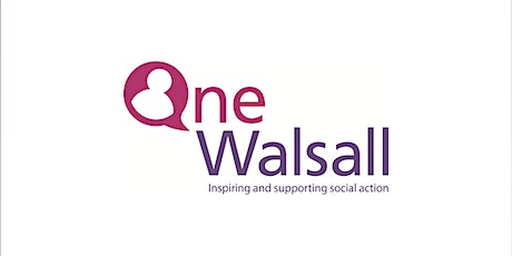 One Walsall - 0-19 Youth Providers Virtual Forum tickets