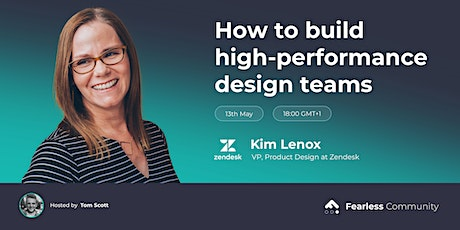 How to build high-performance design teams tickets