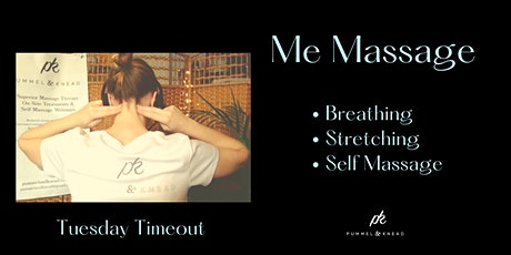 MeMassage - Timeout Tuesday - Aug 31st tickets