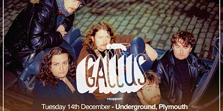 GALLUS + Supports | Plymouth tickets
