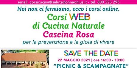 Copia di Corsi Web di Cucina Naturale - Cascina Rosa: Pic Nic & Scampagnate biglietti