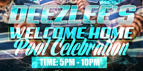 Deezlee's Welcome Home Pool Party tickets