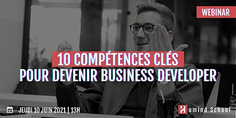 10 compétences clés pour devenir Business Developer billets