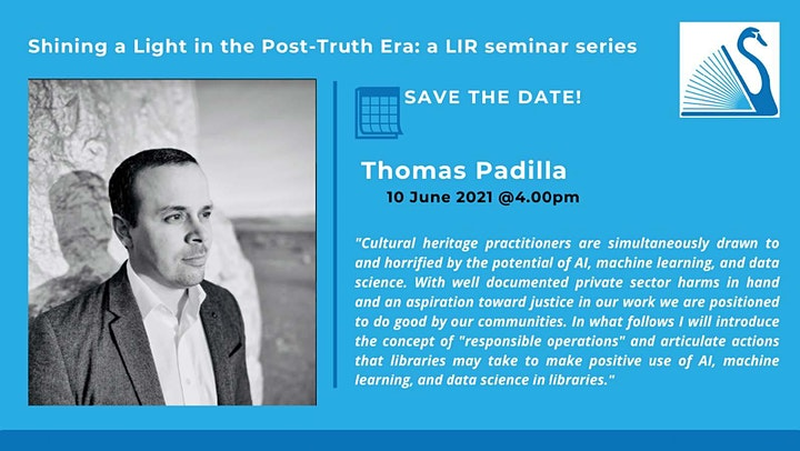 Shining a Light in the Post Truth Era - Session  7 with Thomas Padilla image