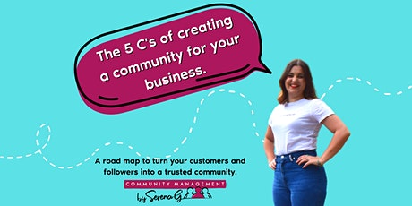 The 5 C's of creating a community for your business: Workshop tickets