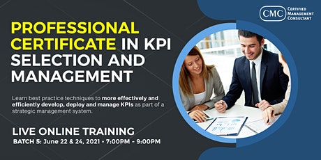 5th Professional Certificate in KPI Selection & Management for Consultants tickets
