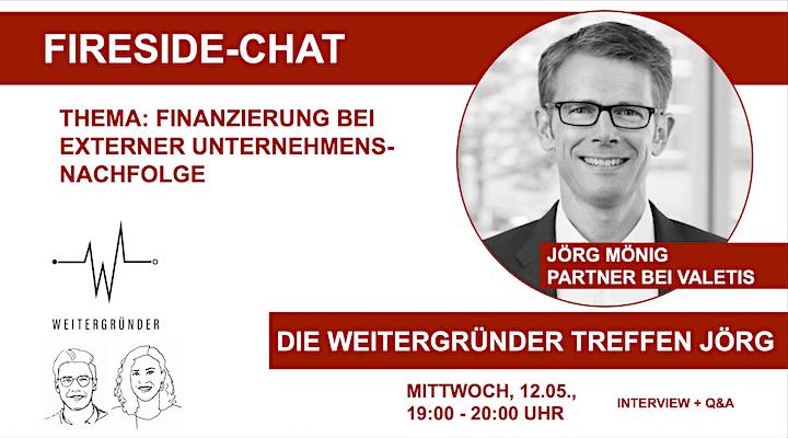 Weitergründer   Fireside Chat mit Jörg Mönig image