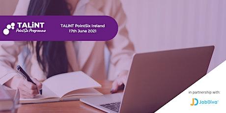 TALiNT PointSix Ireland tickets
