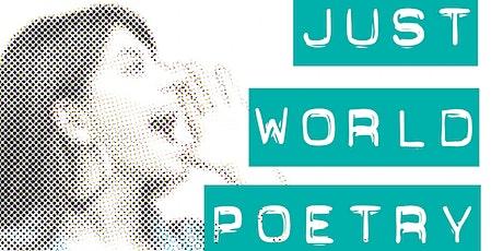 Just World: Spoken Word Poetry Slam 4 tickets