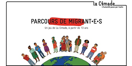 Jeu en ligne - Parcours des migrant.e.s billets