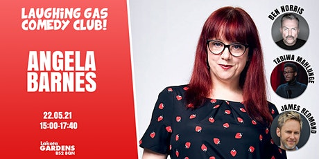Laughing Gas Comedy Presents: Angela Barnes tickets