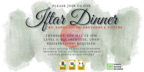 Iftar Dinner at ISOC by Bangladeshi Brothers and Sisters - 6th May tickets