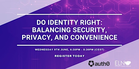 Do Identity Right: Balancing Security, Privacy, and Convenience tickets