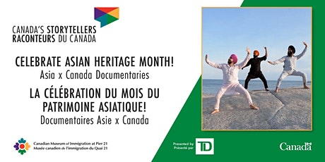 Asia x Canada Documentaries / Documentaires Asie x Canada tickets