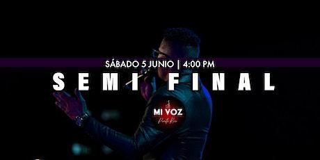 SEMI FINAL - MI VOZ PUERTO RICO 2021 ingressos