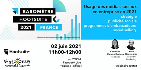 4e Baromètre Médias sociaux  Hootsuite Visionary Marketing - Session 1 billets