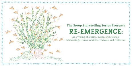 The Stoop Storytelling Series Presents: Re-emergence tickets