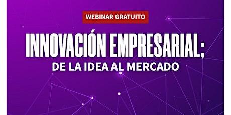 Innovación empresarial: De la idea al mercado entradas