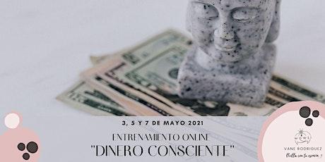 Dinero Consciente - Entrenamiento online vía e-mail entradas