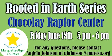 Chocolay Raptor Center- Rooted in Earth Series tickets