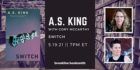 A.S. King with Cory McCarthy: Switch tickets