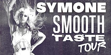 KLUB KIDS SOUTHAMPTON presents SYMONE - The Smooth Taste Tour (ages 14+) tickets