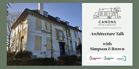 Canons House & Grounds Architecture Talk tickets
