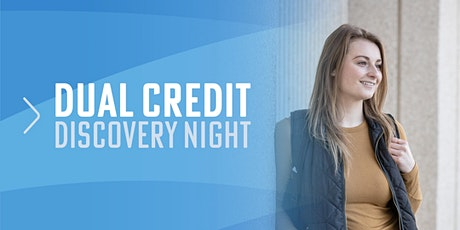 Dual Credit  Discovery Night tickets