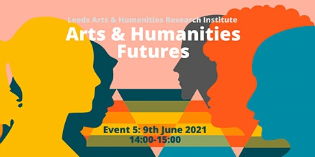 Arts & Humanities Futures tickets