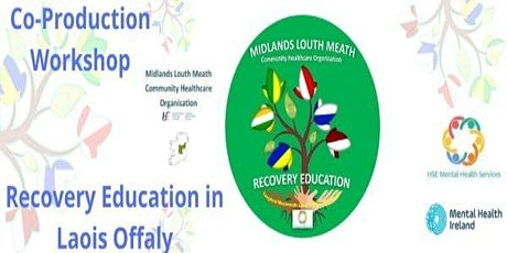 Co-production for Recovery Education in Laois Offaly tickets