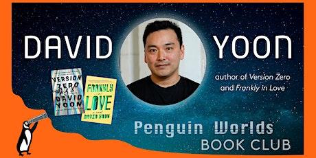 Penguin Worlds Book Club: VERSION ZERO with David Yoon tickets