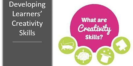 Developing Learners' Creativity Skills tickets